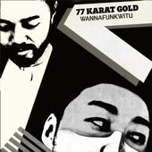 77 Karat Gold - Sunshine