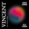 Sarah Connor & Alle Farben - Vincent (Alle Farben Remix) Grafik