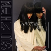 Sui Zhen - Another Life - Edit