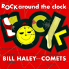 Bill Haley & His Comets - (We're Gonna) Rock Around the Clock (Remastered) artwork