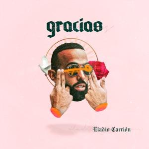 Eladio Carrión - Gracias