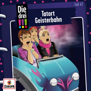Die drei !!! - 067 - Tatort Geisterbahn