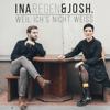 Ina Regen & Josh - Weil ich's nicht weiß Grafik