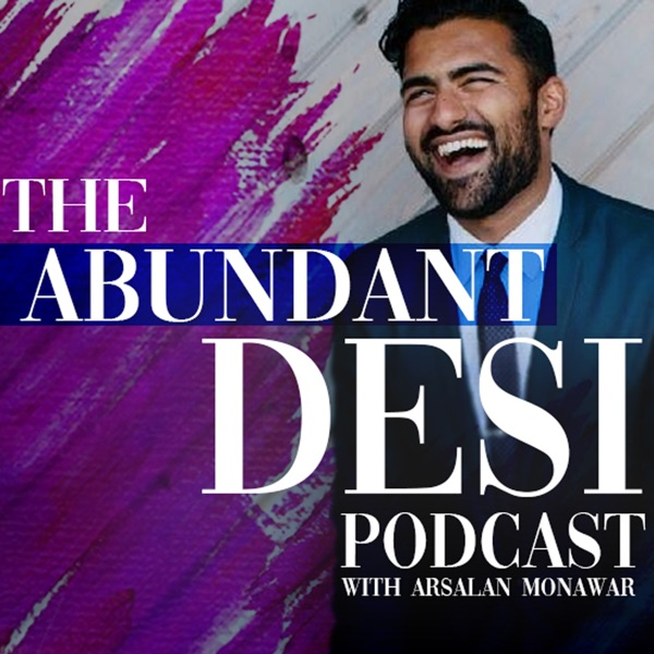The Abundant Desi Podcast   Listen Free on Castbox