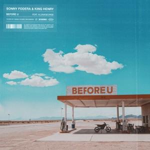 Before U (feat. AlunaGeorge) - Single