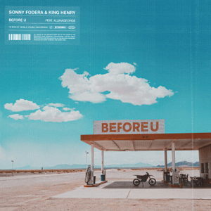 Sonny Fodera, King Henry & AlunaGeorge - Before U