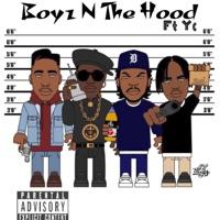 Boyz N the Hood (feat. YC) - Single Mp3 Download