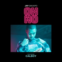 Oh No (feat. Calboy) - Single Mp3 Download
