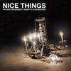 Nice Things Single