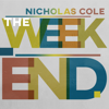 Nicholas Cole - The Weekend  artwork