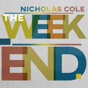 The Weekend - Nicholas Cole - Nicholas Cole