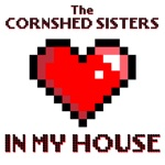 The Cornshed Sisters - In My House