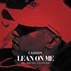 Lean On Me - Single, Cassidy