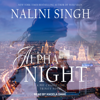 Nalini Singh - Alpha Night  artwork