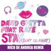 Stay Don t Go Away feat Raye Nico De Andrea Remix Single