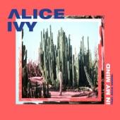 Alice Ivy - In My Mind (feat. Ecca Vandal) feat. Ecca Vandal