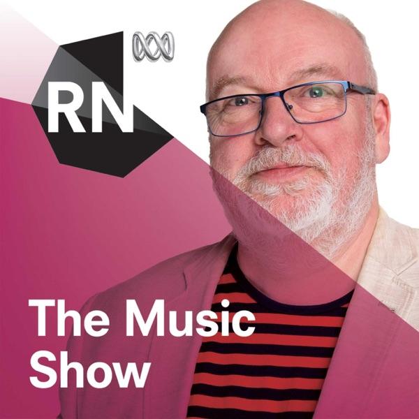 The Music Show - ABC RN