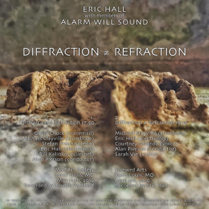 Alarm Will Sound & Eric Hall - Diffraction (Not Almost Equal To) Refraction