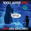 EAV - 1000 Jahre EAV Live - Der Abschied Grafik
