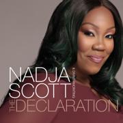 The Declaration - Nadja Scott & Divine Anointing - Nadja Scott & Divine Anointing