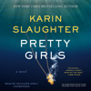 Karin Slaughter - Pretty Girls: A Novel  artwork