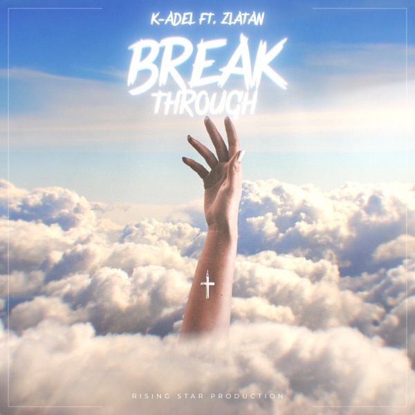 Breakthrough (feat. Zlatan) - Single