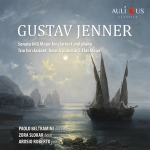 Paolo Beltramini, Arosio Roberto & Zora Slokar - Gustav Jenner - Sonata in G Major for Clarinet and Piano - Trio for Clarinet, Horn & Piano in E-Flat Major