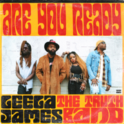 Are You Ready - EP - Leela James & The Truth Band - Leela James & The Truth Band