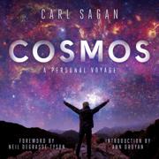 Cosmos: A Personal Voyage (Unabridged)
