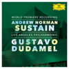 Los Angeles Philharmonic & Gustavo Dudamel - Norman: Sustain  artwork