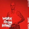 Work From Home - EP by Justin Bieber