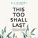 K.J. Ramsey - This Too Shall Last
