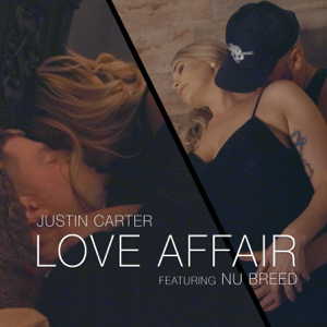 Love Affair (feat. Nu Breed) - Justin Carter