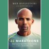 Meb Keflezighi & Scott Douglas - 26 Marathons: What I Learned About Faith, Identity, Running, and Life from My Marathon Career (Unabridged)  artwork