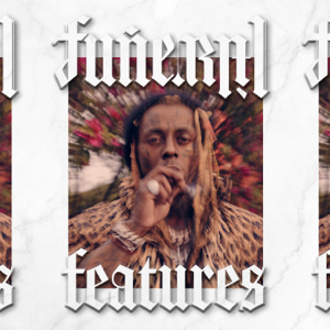 Lil Wayne - Funeral Features - EP
