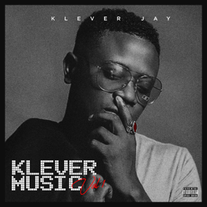 Klever Jay - Klever Music Volume 1 - EP
