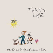 88-Keys - That's Life (feat. Mac Miller & Sia)