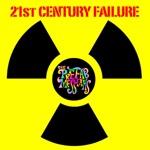 The Prefab Messiahs - 21st Century Failure