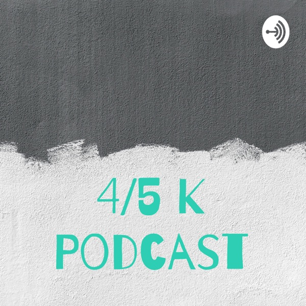 The Best of 4/5 K