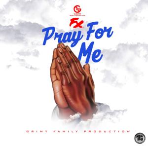 FX - Pray for Me
