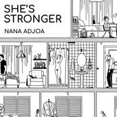 Nana Adjoa - She's Stronger
