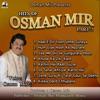 Hits of Osman Mir PT 2