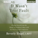 Beverly Engel - It Wasn't Your Fault: Freeing Yourself From the Shame of Childhood Abuse with the Power of Self-Compassion (Unabridged)