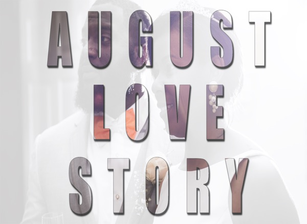 August Love Story
