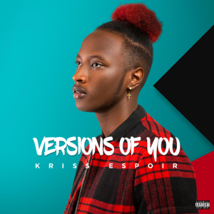 Kriss Espoir - Versions of You