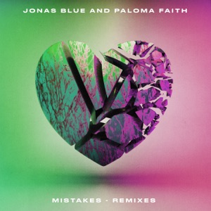 Mistakes (Remixes) - EP