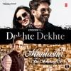 Episode 1 Dekhte Dekhte From Muntashir Ki Diary Se Single