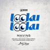 Mavins - Looku Looku (feat. Don Jazzy, Reekado Banks, D'prince, Dr Sid, Korede Bello, Di'ja & Tiwa Savage) artwork