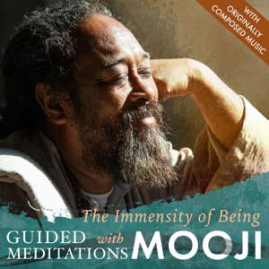 Mooji - The Immensity of Being: Guided Meditations with Mooji