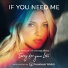 If You Need Me by Julia Michaels